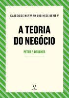 Teoria do Negócio, A