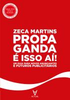 Propaganda é Isso Ai!
