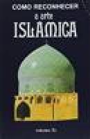 Como Reconhecer a Arte Islâmica