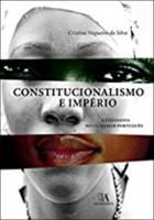 Constitucionalismo e Império - A Cidadania no Ultramar Português