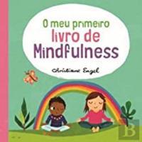 O meu primeiro livro de Mindfulness
