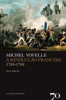 A Revolução Francesa 1789-1799