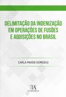 Delimitação da Indenização em Operações de Fusões e Aquisições no Brasil