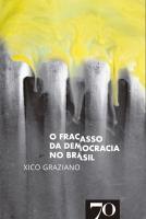 O Fracasso da Democracia no Brasil