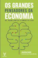 Os Grandes Pensadores da Economia - De Adam Smith a Amartya Sen