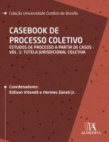 Casebook de Processo Coletivo   Vol. I