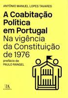 Coabitação Política em Portugal na Vigência da Constituição de 1976, A