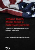 Irmãos Koch, think tanks e coletivos juvenis