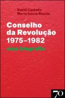 Conselho da Revolução (1975-1982) - Uma Biografia