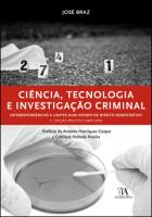 Ciência, Tecnologia e Investigação Criminal