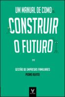 Um Manual de Como Construir o Futuro