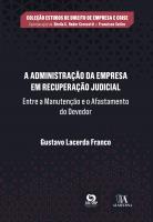 A Administração da Empresa em Recuperação Judicial