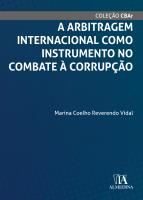 A Arbitragem Internacional Como Instrumento no Combate à Corrupção