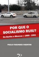 Por Que o Socialismo Ruiu?