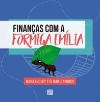 Finanças Com a Formiga Emília