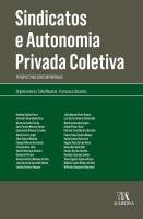 Sindicatos e Autonomia Privada Coletiva