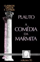 COMEDIA DA MARMITA, A