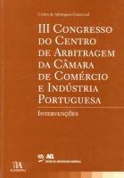 III Congresso do Centro de Arbitragem da Câmara de Comércio e Indústria Portuguesa