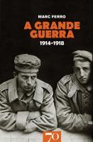 A Grande Guerra - 1914-1918