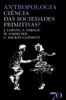 Antropologia - Ciência das Sociedades Primitivas?