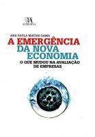 A Emergência da Nova Economia