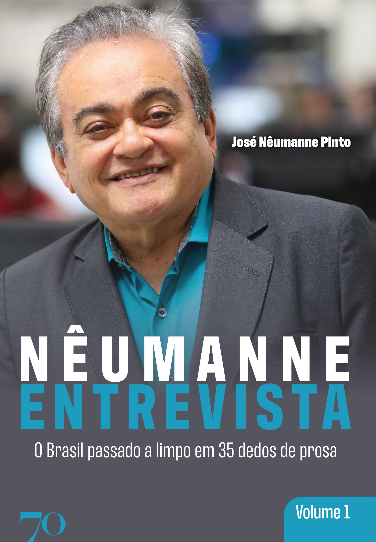 Nêumanne Entrevista - Vol. 1